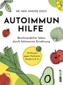 Autoimmunhilfe von Dr. Simone Koch